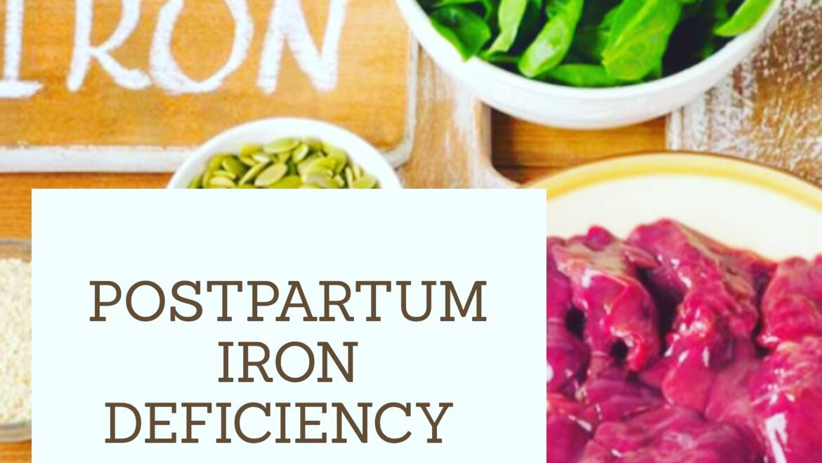 Postpartum iron deficiency